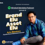 [PODCAST] BRAND ELU, ASSET ELU with Arto Biantoro | eps.16