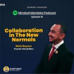 [PODCAST] ⁣COLLABORATION IN THE NEW NORMALS with Mahir Bayasut | eps.18